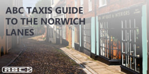 ABC Guide to the norwich lanes